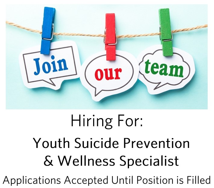 Job Opening: Youth Suicide Prevention and Wellness ...