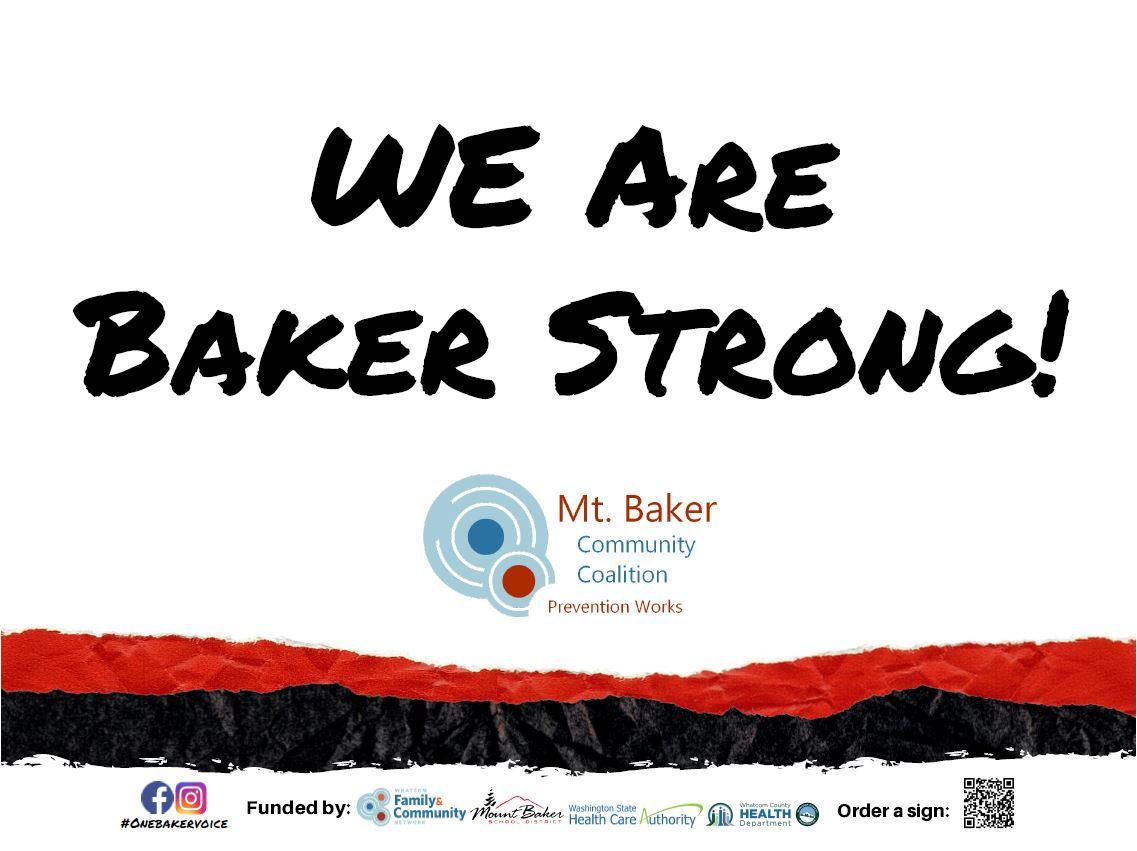 Yard Sign Baker Strong!
